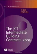 The JCT Intermediate Building Contracts, 3rd Edition