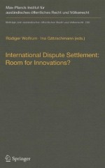 International Dispute Settlement: Room for Innovations?