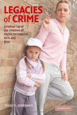 [FREE] Legacies of Crime: A Follow-Up of the Children of Highly Delinquent Girls and Boys