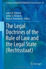 The Legal Doctrines of the Rule of Law and the Legal State