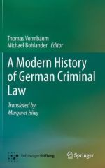 A Modern History of German Criminal Law