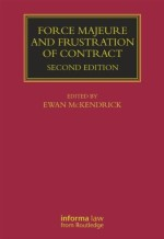 Force Majeure and Frustration of Contract (Lloyd's Commercial Law Library)