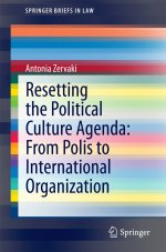 [FREE] Resetting the Political Culture Agenda: From Polis to International Organization (SpringerBriefs in Law)