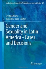 Gender and Sexuality in Latin America – Cases and Decisions