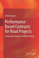 Performance-Based Contracts for Road Projects: Comparative Analysis of Different Types