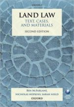 Land Law Text Cases and Materials 2nd Edition