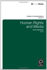 Human Rights and Media, Volume 6