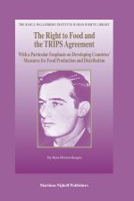 The Right to Food and the TRIPS Agreement