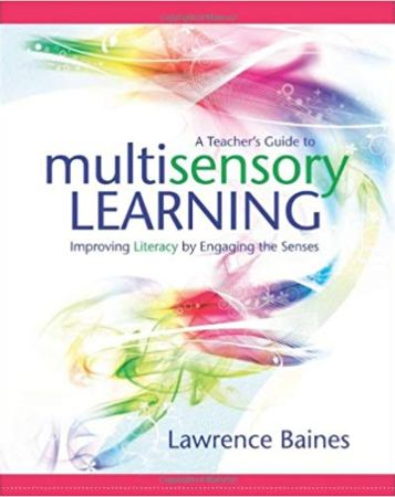 Download: A Teacher's Guide to Multisensory Learning Improving Literacy by Engaging the Senses
