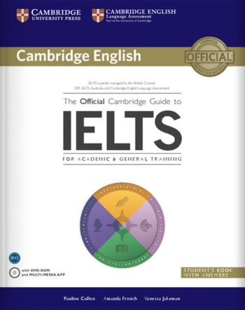 The Official Cambrige Guide to IELTS, Student's book + Audio