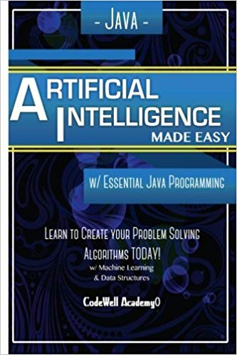 Java: Artificial Intelligence; Made Easy