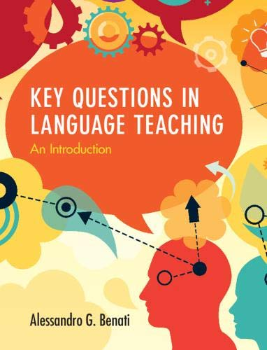 Key Questions in Language Teaching: An Introduction