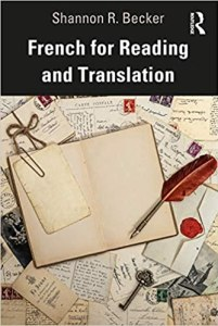 download French for Reading and Translation by Shannon R. Becker