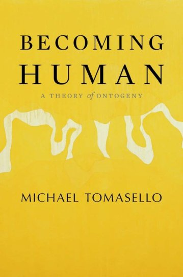 Becoming Human: A Theory of Ontogeny