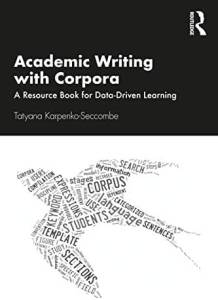 Academic Writing with Corpora: A Resource Book for Data-Driven Learning