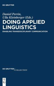 Doing Applied Linguistics: Enabling Transdisciplinary Communication