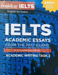 IELTS Academic Essays from the Past Exams - 400+ solved essays