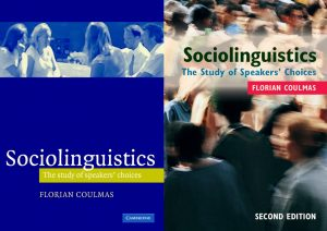 Sociolinguistics: The Study of Speakers' Choices, First & Second Edition