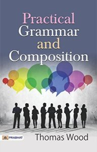 Practical Grammar and Composition