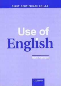 First Certificate Skills - Use of English