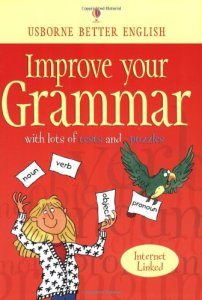 Improve Your Grammar: with Lots of Tests and Puzzles