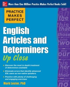 Practice Makes Perfect: English Articles and Determiners Up Close