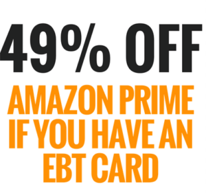 """""""Sign up for Amazon Prime Discount for EBT"""""""