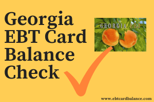 Georgia EBT Card Balance Check