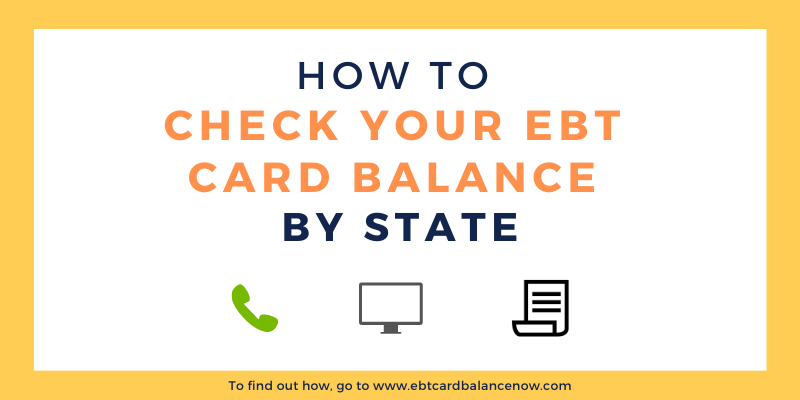 How to Check your EBT Card Balance by State