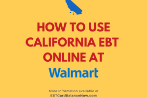 How to use California EBT Online at Walmart