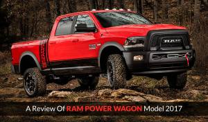 A Review Of Ram Power Wagon Model 2017