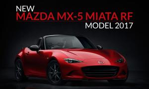 New Mazda MX-5 Miata RF Model 2017