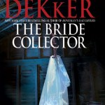 Book Review: The Bride Collector – Ted Dekker