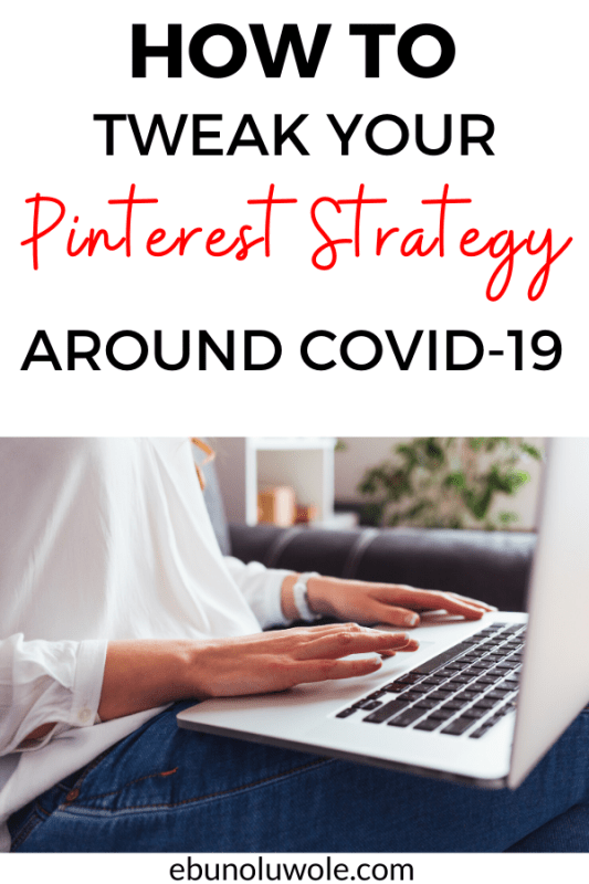 How To Tweak Your Pinterest Strategy Around COVID-19
