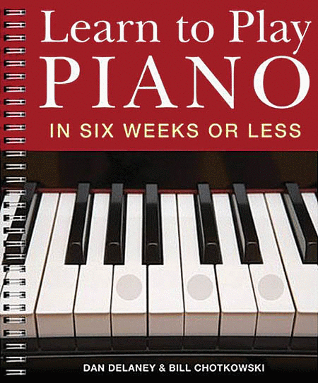 Learn To Play Piano In Six Weeks Or Less Sheet Music By ...
