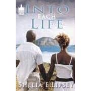 Into Each Life (Urban Christian) (Urban Christian)