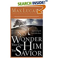 Experiencing the Truth of the Cross (Lucado, Max)
