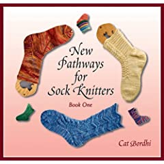 New Pathways for Sock Knitters by Cat Bordhi