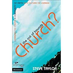 The Out of Bounds Church?: Learning to Create a Community of Faith in a Culture of Change (Emergent YS)