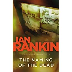 The Naming of the Dead (An Inspector Rebus)