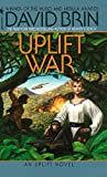 The Uplift War (The Uplift Saga, Book 3)