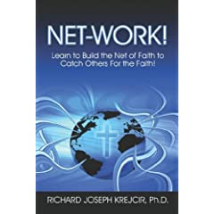 Net-Work!: Learn to Build the Net of Faith to Catch Others for the Faith!