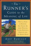 What 35 Years of Running Have Taught Me About Winning, Losing, Happiness, Humility, and the Human Heart (Daybreak Books)