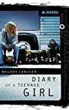 Road Trip (Diary of a Teenage Girl, Book 3)