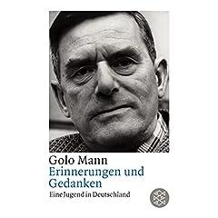 Erinnerungen und Gedanken. Eine Jugend in Deutschland.