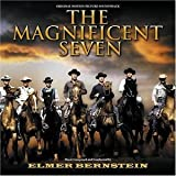 The Magnificent Seven [Original Motion Picture Soundtrack]