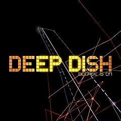 Deep Dish 'George is on'