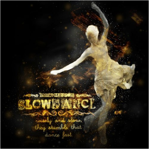 buddhistson- SLOWDANCE ~wisely and slow, they stumble that dance fast~ (LYRICS)