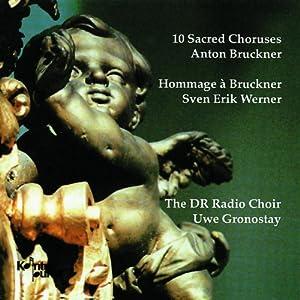 ブルックナー:宗教合唱曲集 Bruckner: 10 Sacred Choruses