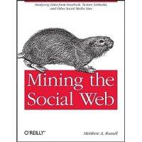 Mining the social web